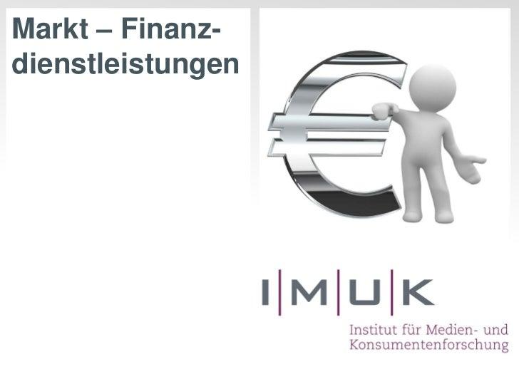 Markt – Finanz-dienstleistungen