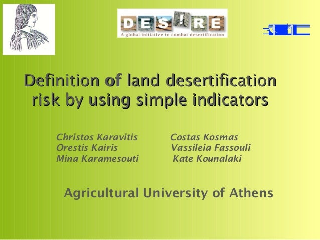 DefinitionDefinition ofof land desertificationland desertification risk by using simple indicatorsrisk by using simple ind...