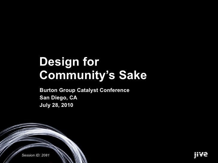 Design for Community's Sake - Burton Group Catalyst 2010
