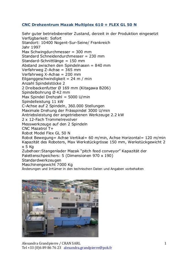 CNC Drehzentrum Mazak Multiplex 610 + FLEX GL 50 NSehr guter betriebsbereiter Zustand, derzeit in der Produktion eingesetz...