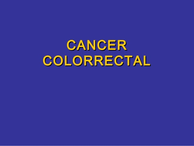CANCERCOLORRECTAL