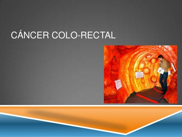 CÁNCER COLO-RECTAL