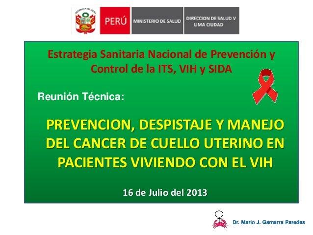 Cáncer de Cuello Uterino y VIH - Dr. Mario J. Gamarra Paredes