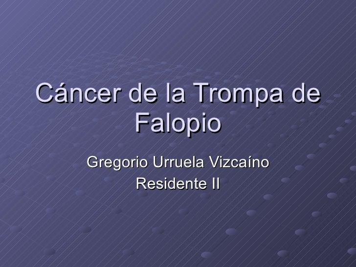 Cancer de la Trompa de Falopio
