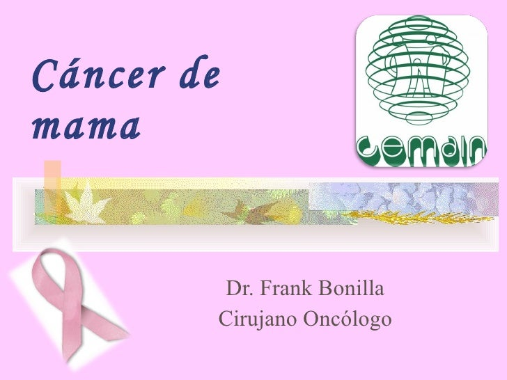 Cáncer de mama Dr. Frank Bonilla