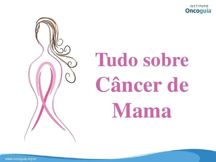 Tudo sobre Câncer de Mama