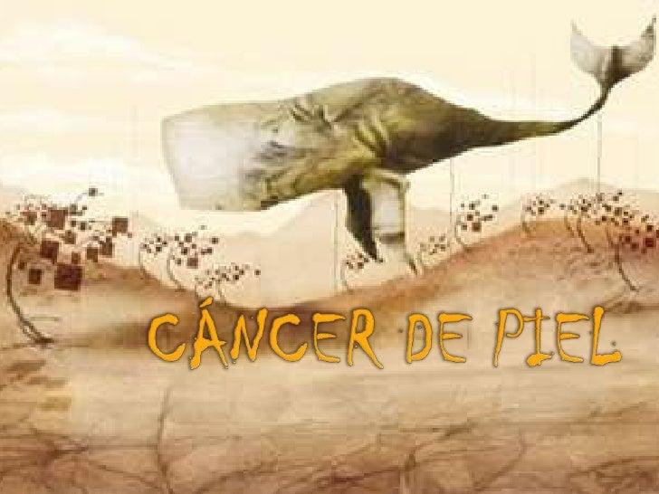   Grados muy diversos de agresividad      Desde poca malignidad: Carcinoma basocelular      Hasta de alta agresividad:...