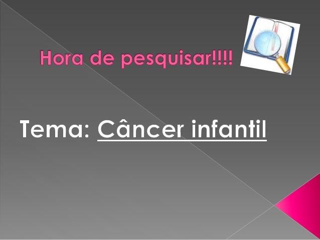 """ Segundo A.C.Camargo """"O câncer  infantil é raro - atinge uma a cada 600  crianças e adolescentes até os 15 anos.   Nas c..."""