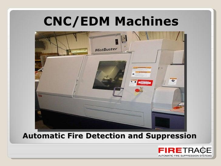 CNC Machine Firetrace Presentation