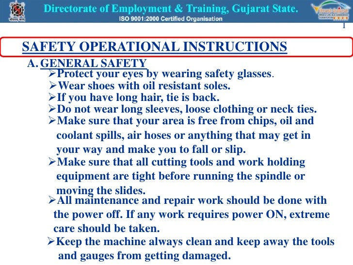 1  SAFETY OPERATIONAL INSTRUCTIONS A. GENERAL SAFETY     Protect your eyes by wearing safety glasses.     Wear shoes wit...
