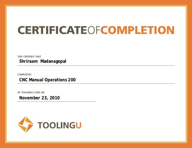 Shriraam Madanagopal CNC Manual Operations 200 November 23, 2010