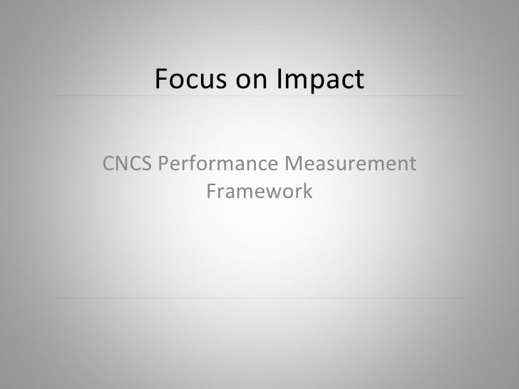 Overview of CNCS Priorities and Performance Measures