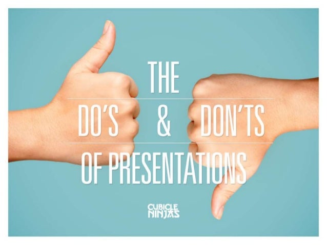 The Do's and Don'ts of Presentations