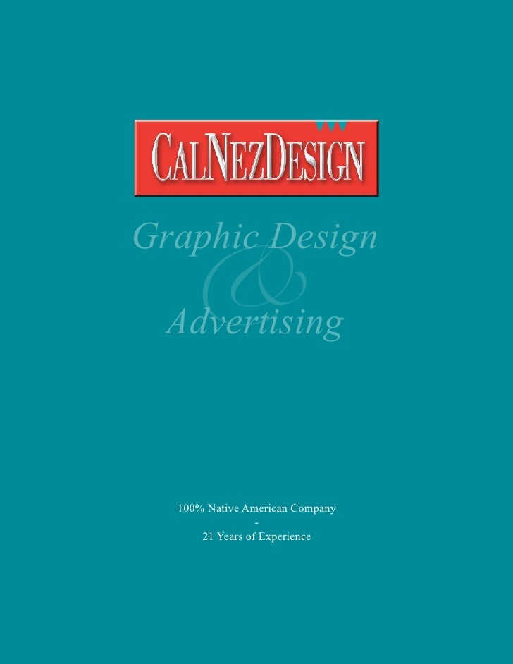 &Graphic Design Advertising  100% Native American Company                 -      21 Years of Experience