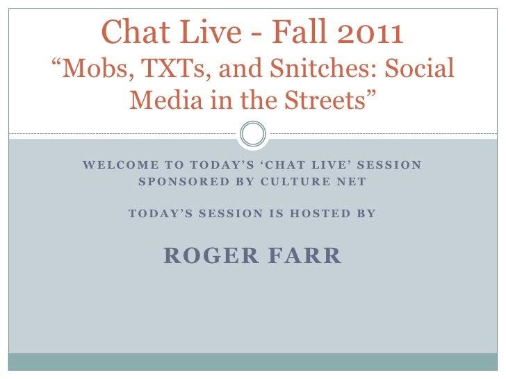 CNET Fall 2011 - Chat Live