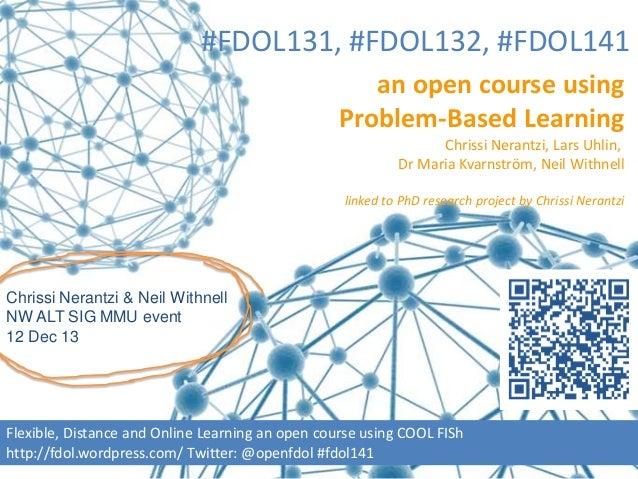 #FDOL131, #FDOL132, #FDOL141 an open course using Problem-Based Learning Chrissi Nerantzi, Lars Uhlin, Dr Maria Kvarnström...