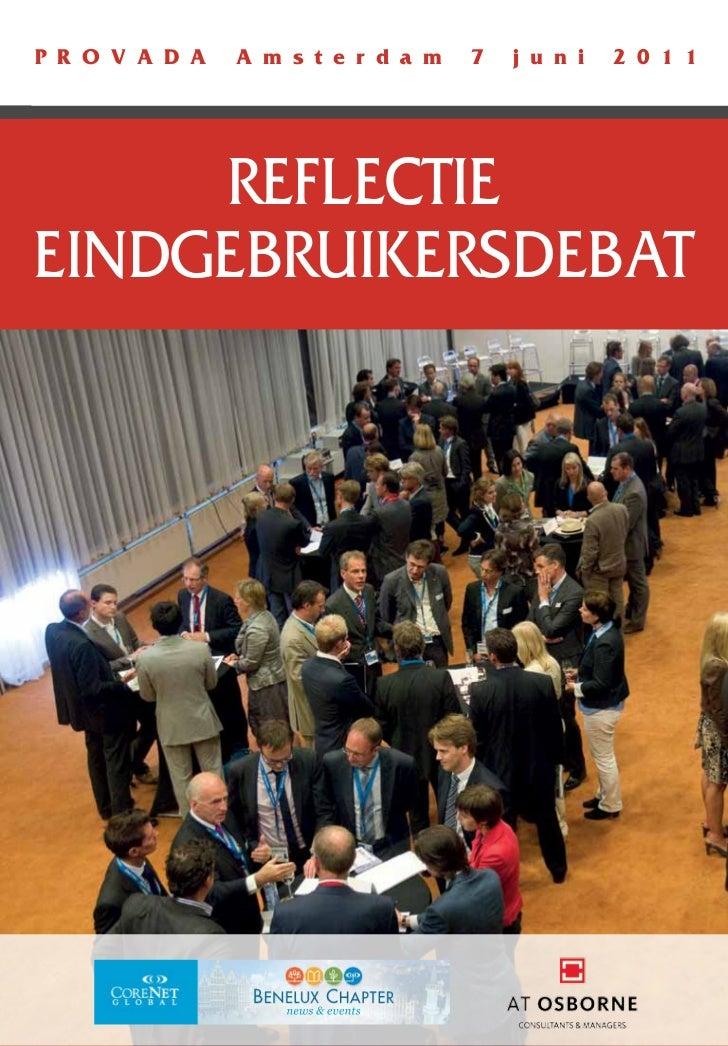 Reflectie eindgebruikersdebat CoreNet Benelux 2011