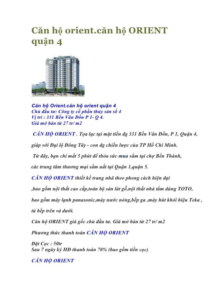 Căn hộ orient.căn hộ ORIENTquận 4Căn hộ Orient.căn hộ orient quận 4Chủ đầu tư: Công ty cổ phần thủy sản số 4Vị trí : 331 B...