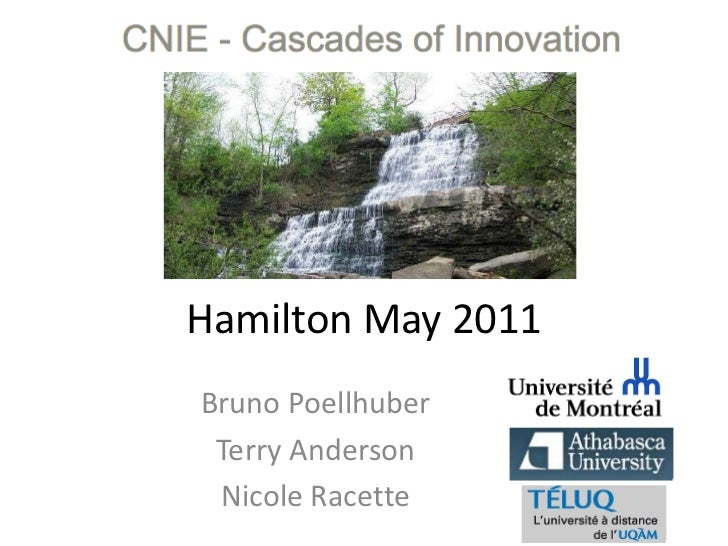Hamilton May 2011<br />Bruno Poellhuber<br />Terry Anderson<br />Nicole Racette<br />