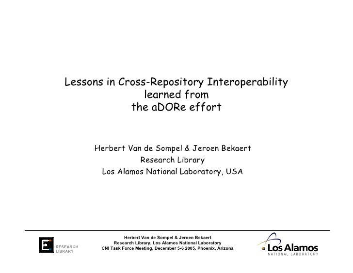 Lessons in Cross-Repository Interoperability                    learned from                 the aDORe effort             ...