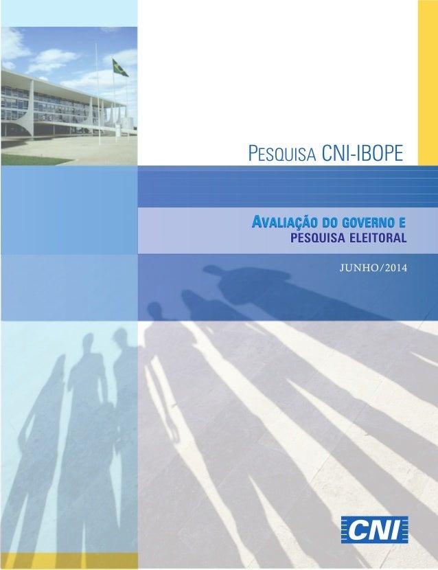 CNI-Ibope | Junho 2014 | Divulgação 19/06/2014