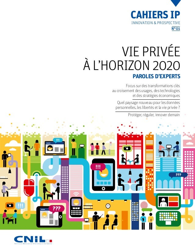 Vie privée à l'horizon 2020. Paroles d'experts