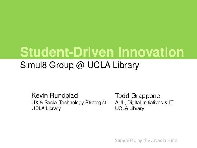 Student-Driven Innovation
