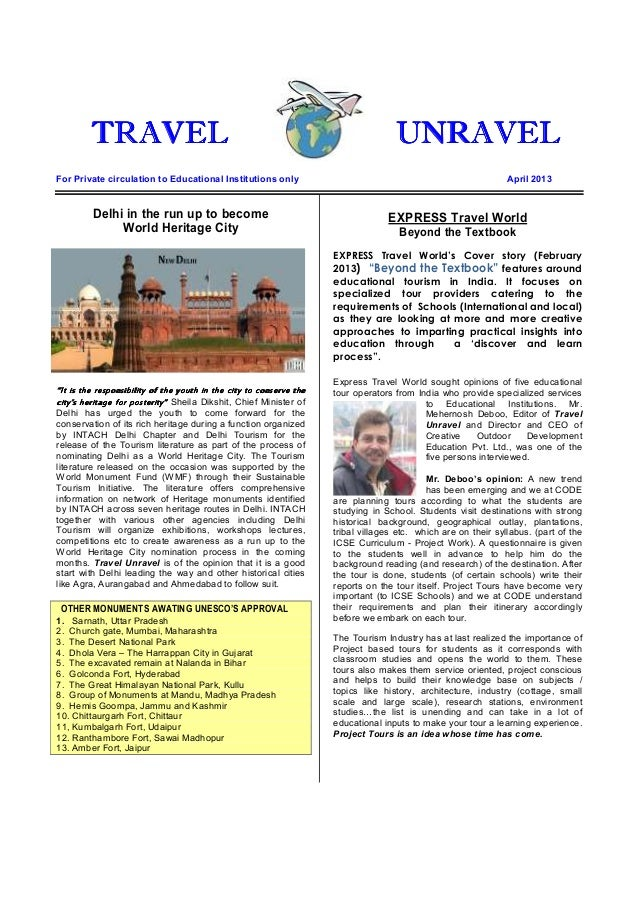 TTTTRAVELRAVELRAVELRAVEL UNRAVELUNRAVELUNRAVELUNRAVELFor Private circulation to Educational Institutions only April 2013De...