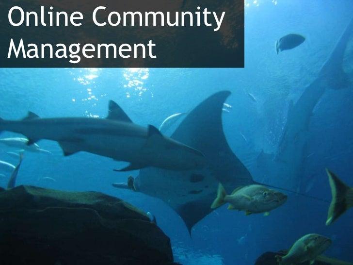 Online CommunityManagement