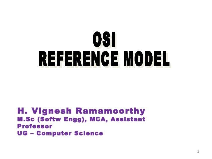 H. Vignesh RamamoorthyM.Sc (Softw Engg), MCA, AssistantProfessorUG – Computer Science                                    1
