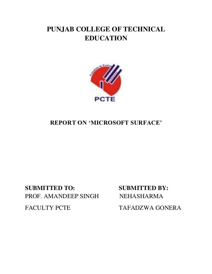 PUNJAB COLLEGE OF TECHNICAL              EDUCATION      REPORT ON 'MICROSOFT SURFACE'SUBMITTED TO:          SUBMITTED BY:P...