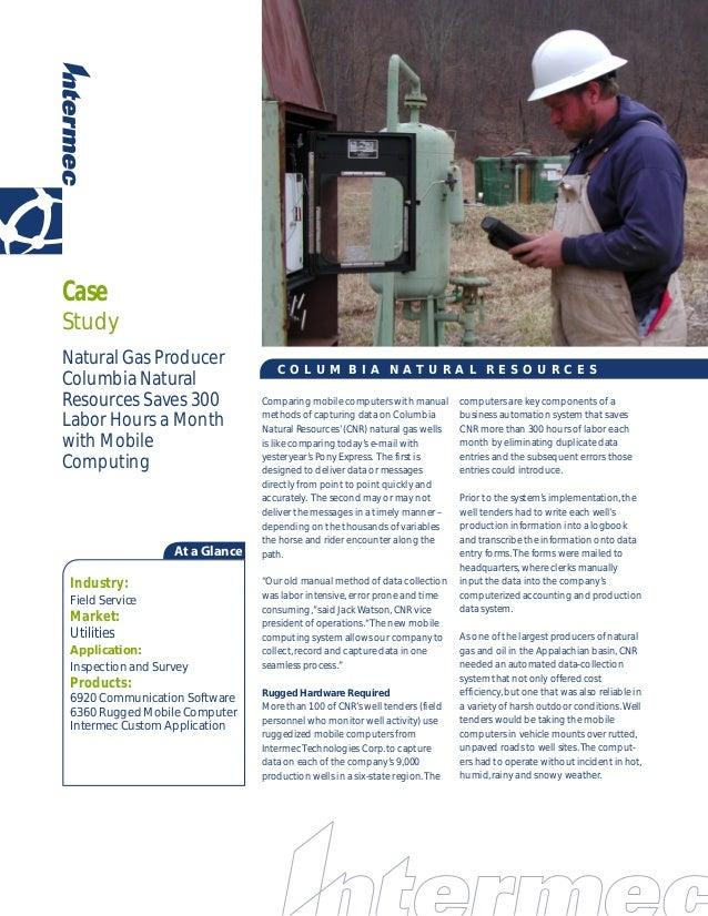 CaseStudyNatural Gas Producer                                    COLUM BIA NATURAL RESOURCESColumbia NaturalResources Save...