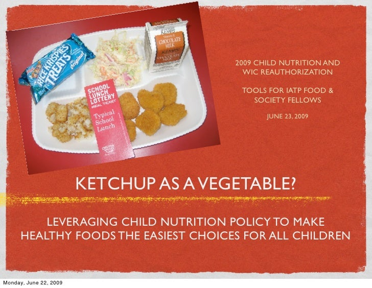 2009 CHILD NUTRITION AND                                           WIC REAUTHORIZATION                                    ...