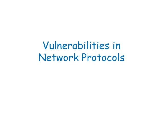 Vulnerabilities in Network Protocols