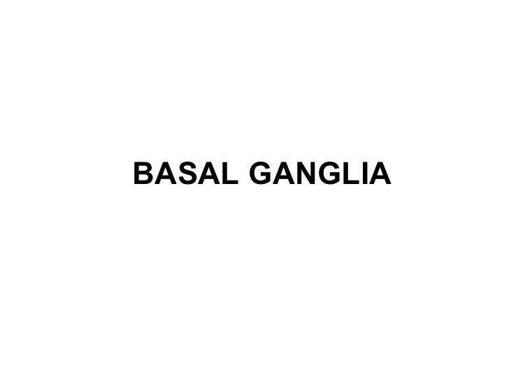 Cns basal ganglia