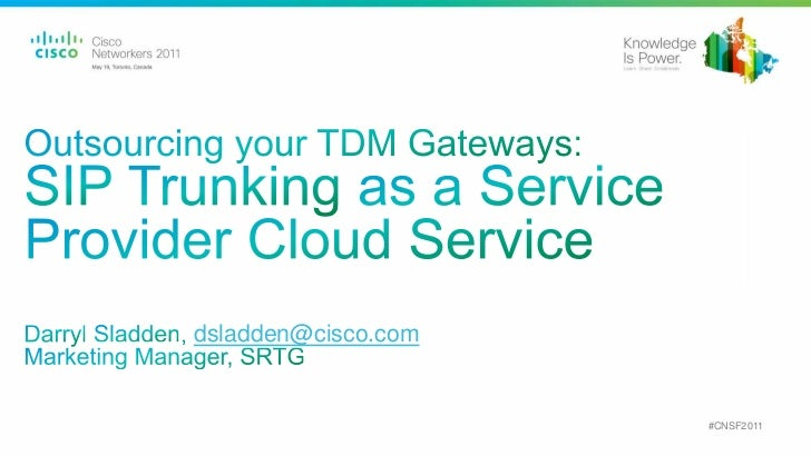 Outsourcing your TDM Gateways: SIP Trunking as a Service Provider Cloud Service