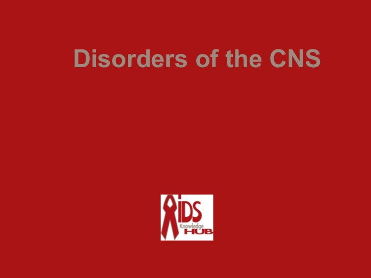 Disorders of the CNS