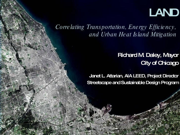 Land: Correlating Transportation, Energy Efficiency, and Urban Heat Island Mitigation