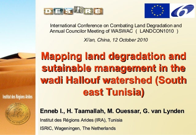 . . Mapping land degradation andMapping land degradation and sutainable management in thesutainable management in the wadi...