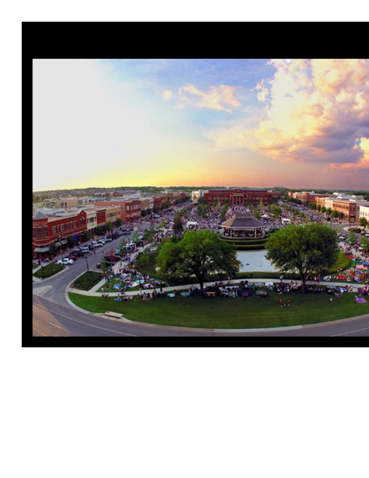 Public Involvement: City built streets, City Hall anchor; TIFF financing   SOUTHLAKE TOWN SQUARE, Southlake, TX       Tort...