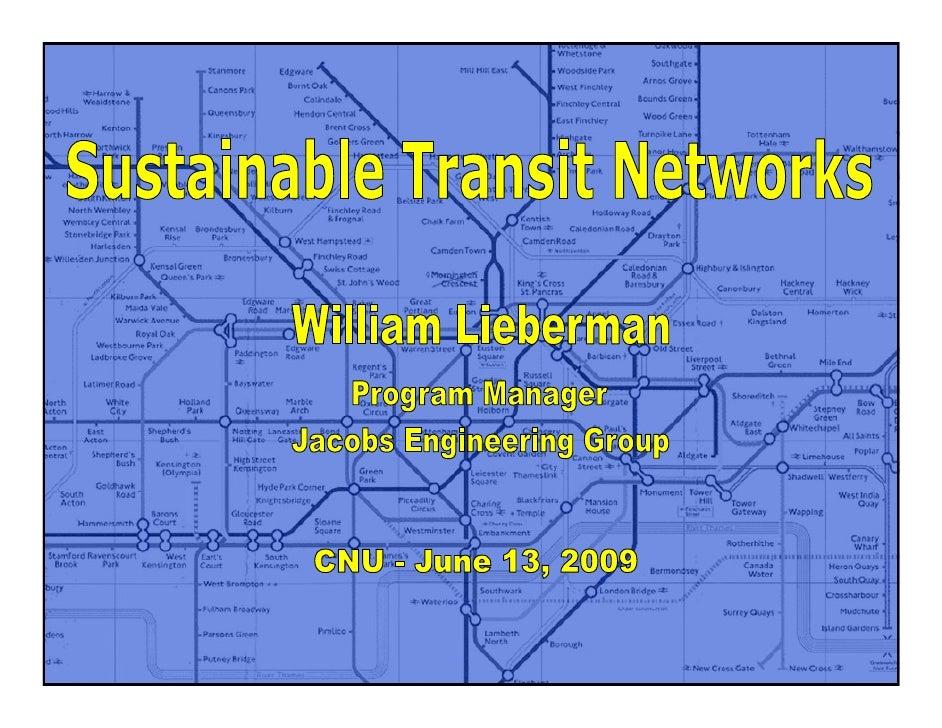 Cnu 17   Sustainable Transit Networks   Lieberman