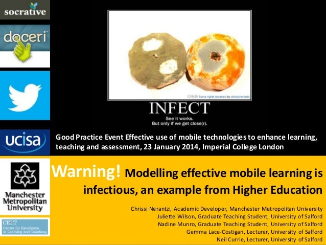 Warning!Modelling effective mobile learning is infectious. Invited presentation for the UCISA Good Practice event (Jan 14)