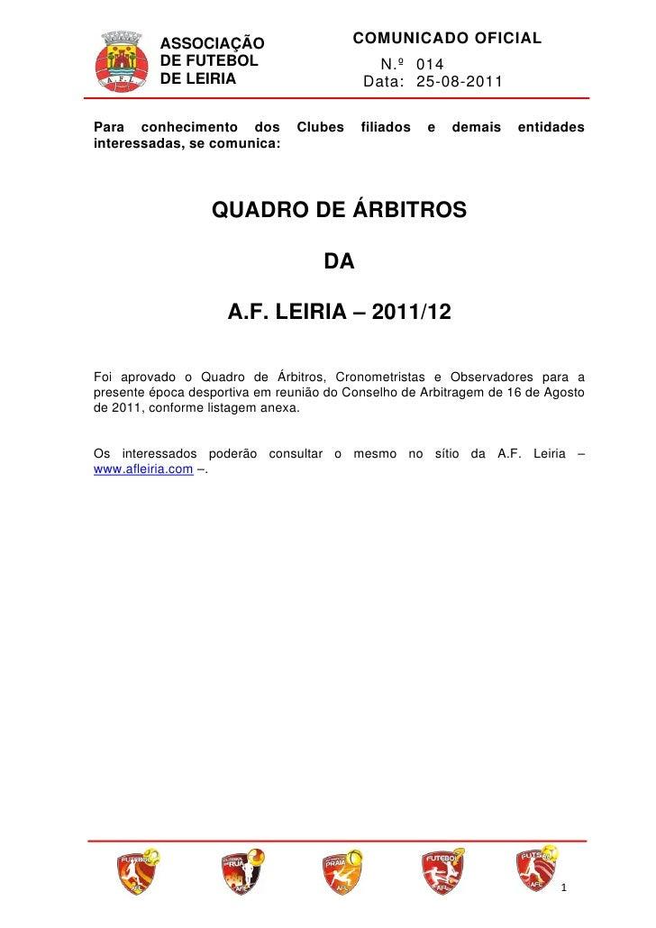 ASSOCIAÇÃO                   COMUNICADO OFICIAL            DE FUTEBOL                        N.º 014            DE LEIRIA...