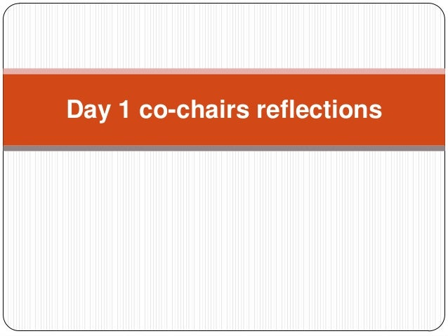 Day 2. Co chairs reflections
