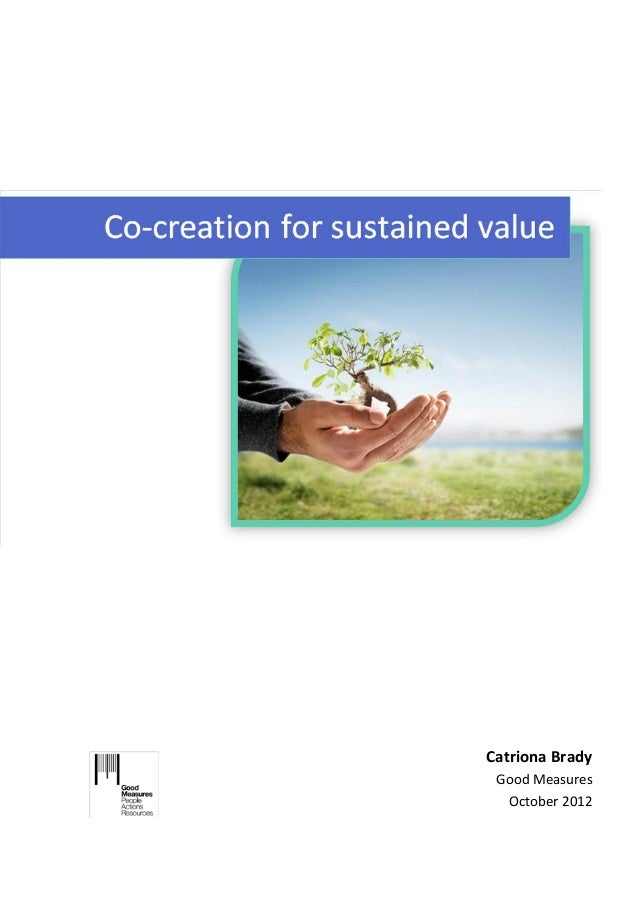 Co creation for sustained value