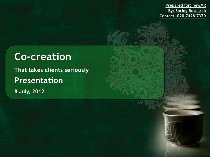 Co creation and client participation John Griffiths newMR