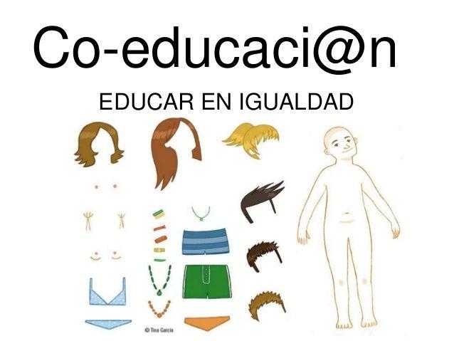 Co-educaci@n EDUCAR EN IGUALDAD
