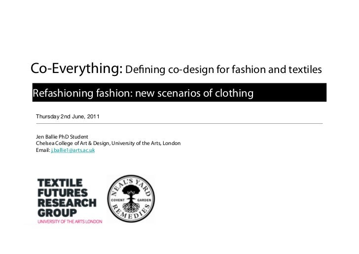 Co-Everything: De                              ning co-design for fashion and textilesRefashioning fashion: new scenarios ...