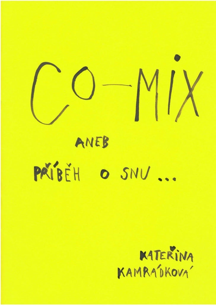 [private] Co-mix aneb příběh o snu...