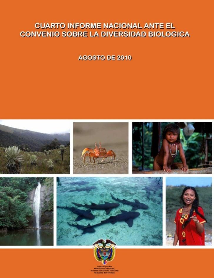 Cuarto Informe Nacional ante el Convenio sobre la Diversidad Biológica                                                    ...